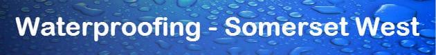 waterproofing Somerset West